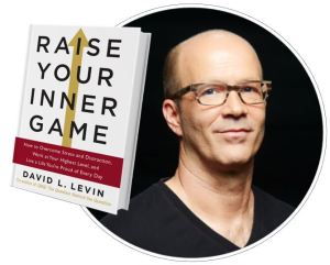 RaiseYourInnerGame-David Levin